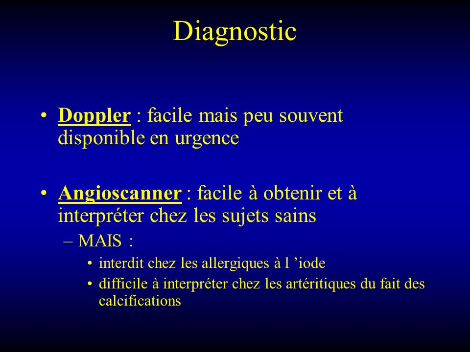 Diagnostic Doppler : facile mais peu souvent disponible en urgence