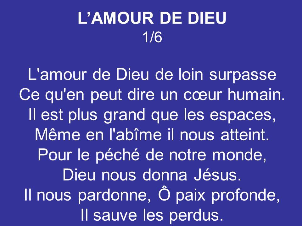 L'AMOUR DE DIEU 1/6.