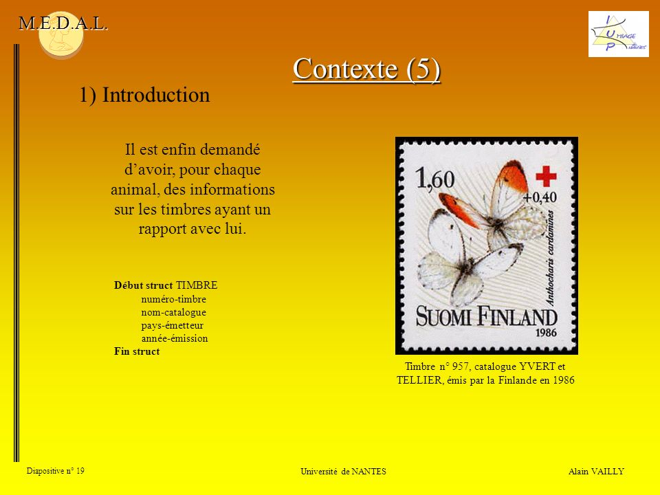Contexte (5) 1) Introduction M.E.D.A.L.