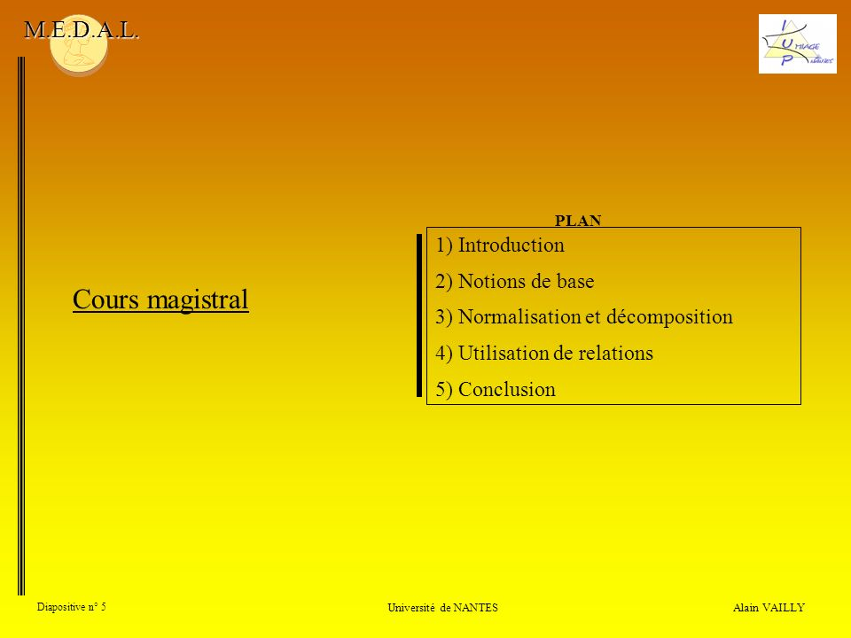 Cours magistral M.E.D.A.L. 1) Introduction 2) Notions de base