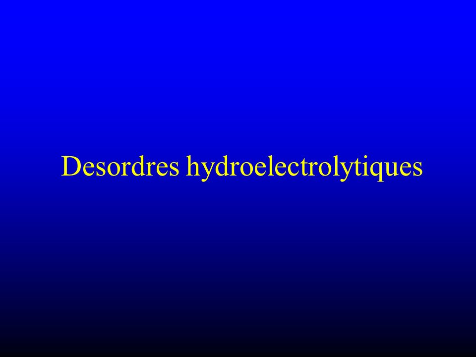 Desordres hydroelectrolytiques