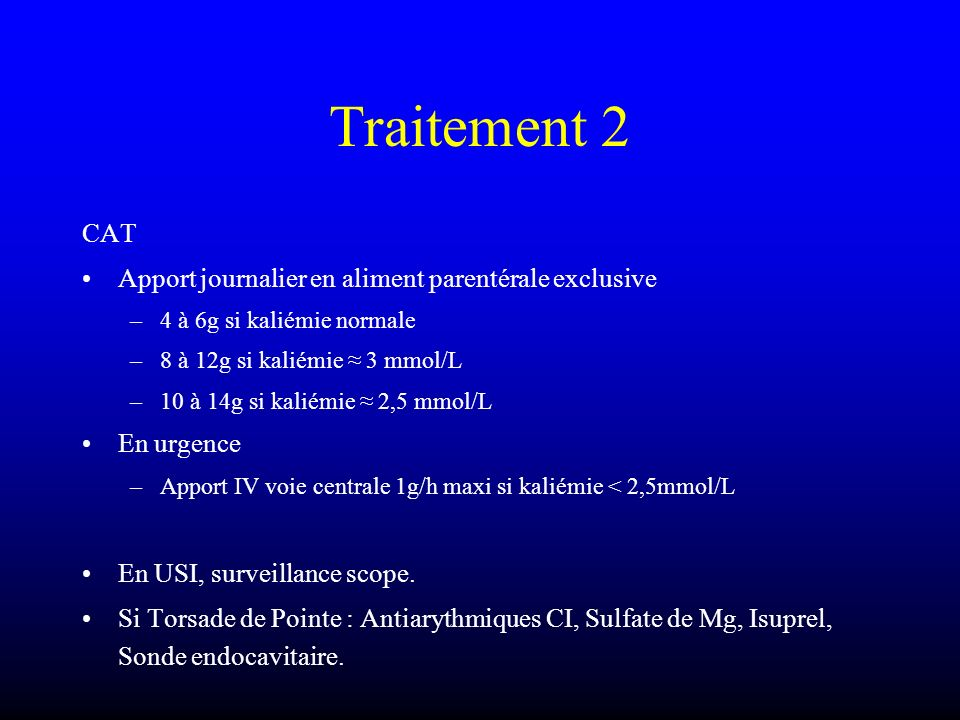 Traitement 2 CAT Apport journalier en aliment parentérale exclusive