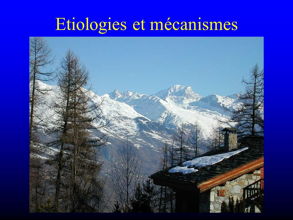 Etiologies et mécanismes