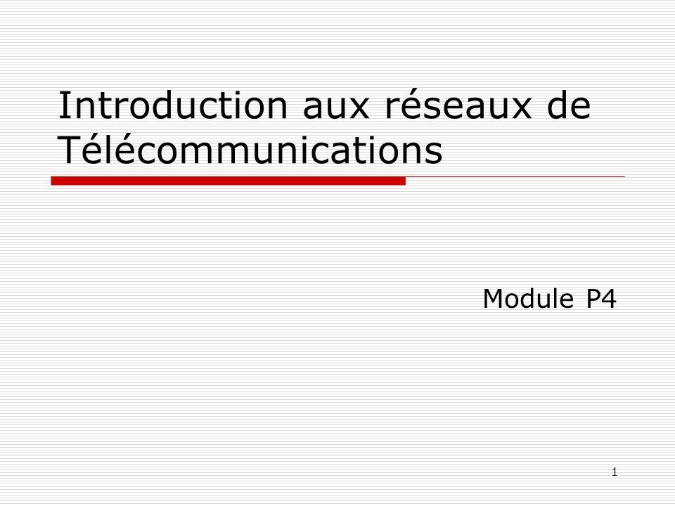 Introduction aux réseaux de Télécommunications