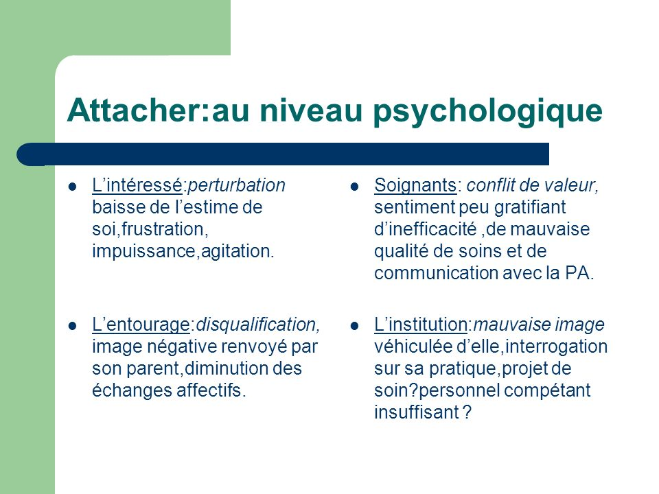 Attacher:au niveau psychologique