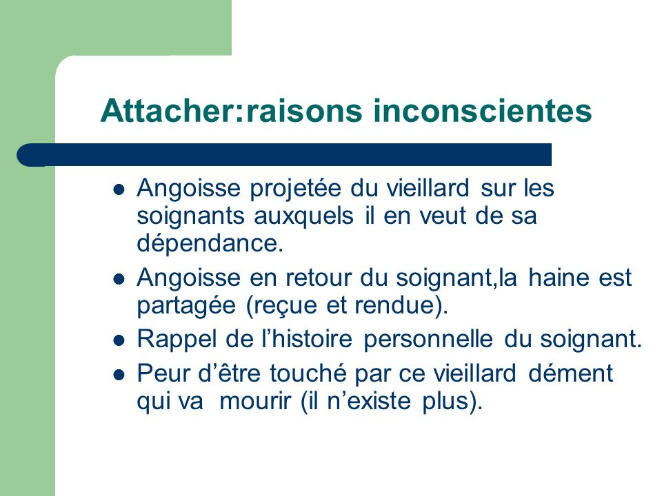 Attacher:raisons inconscientes