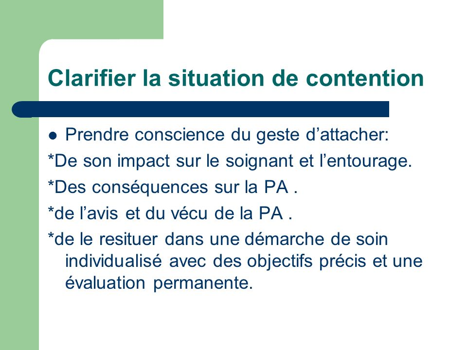 Clarifier la situation de contention