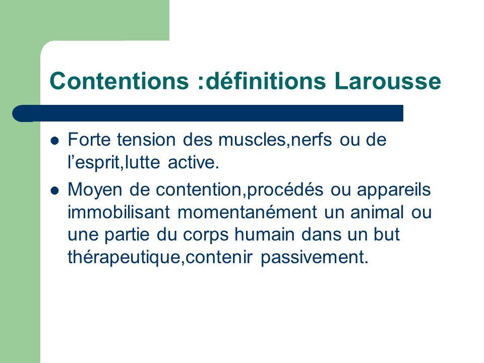 Contentions :définitions Larousse