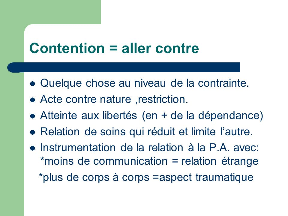 Contention = aller contre