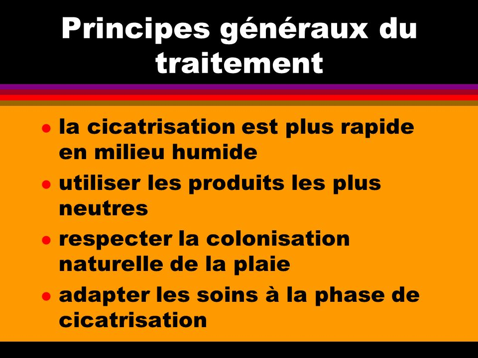 Principes généraux du traitement