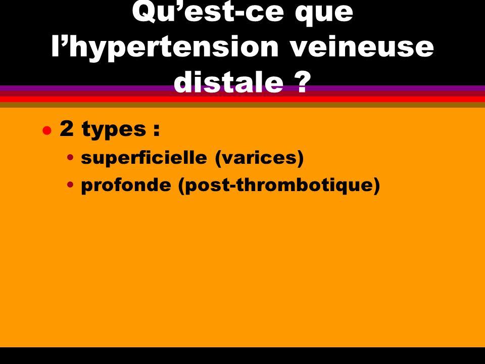 Qu'est-ce que l'hypertension veineuse distale
