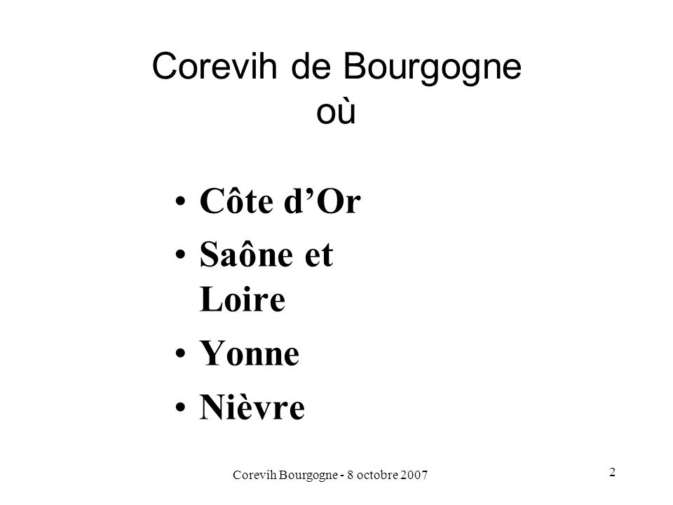 Corevih de Bourgogne où