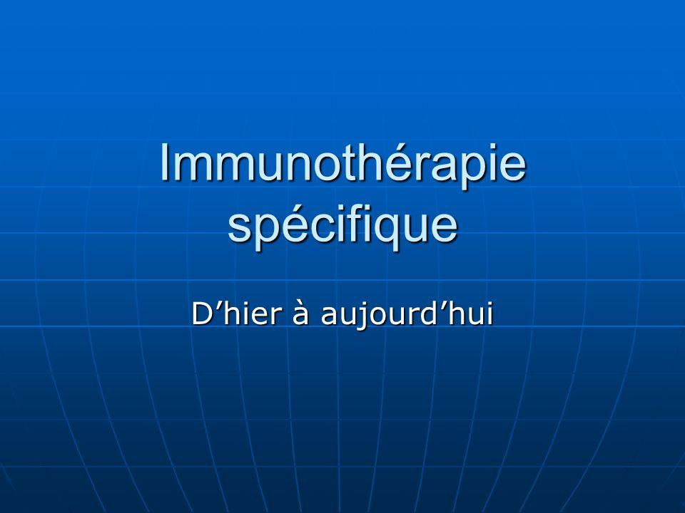 Immunothérapie spécifique