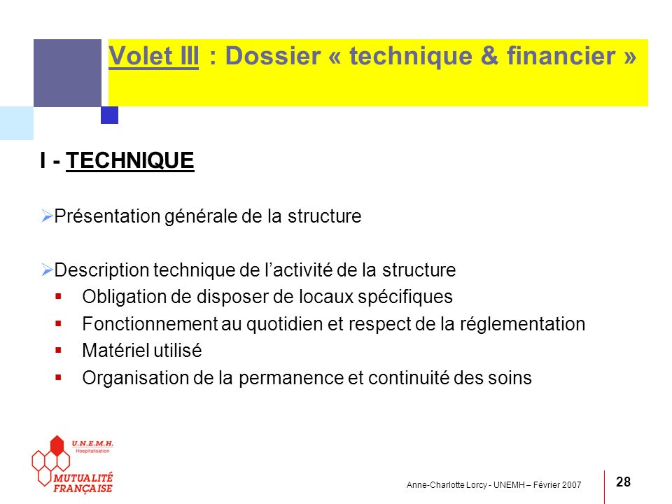 Volet III : Dossier « technique & financier »