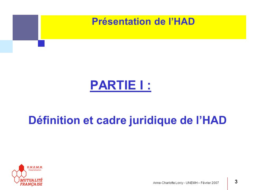 Définition et cadre juridique de l'HAD