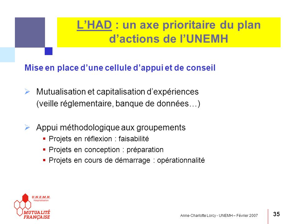 L'HAD : un axe prioritaire du plan d'actions de l'UNEMH