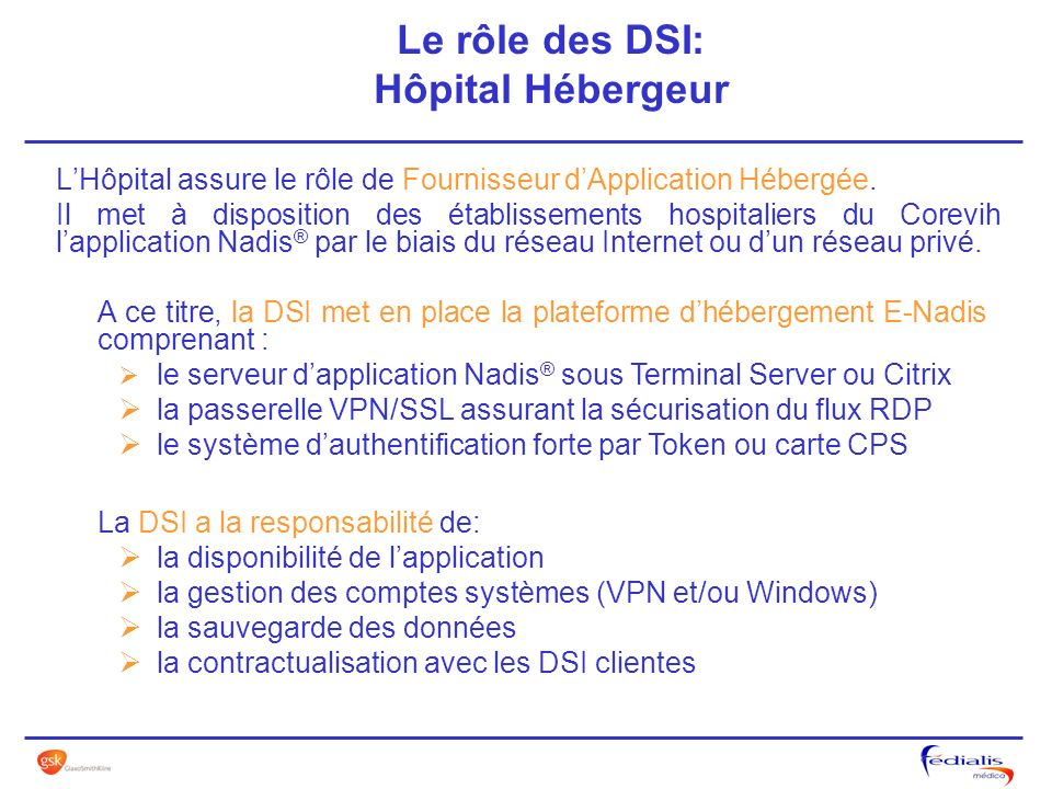 Le rôle des DSI: Hôpital Hébergeur