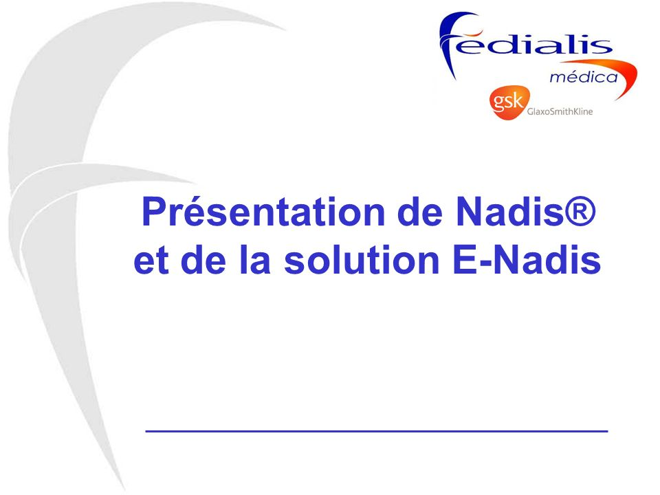 Présentation de Nadis® et de la solution E-Nadis