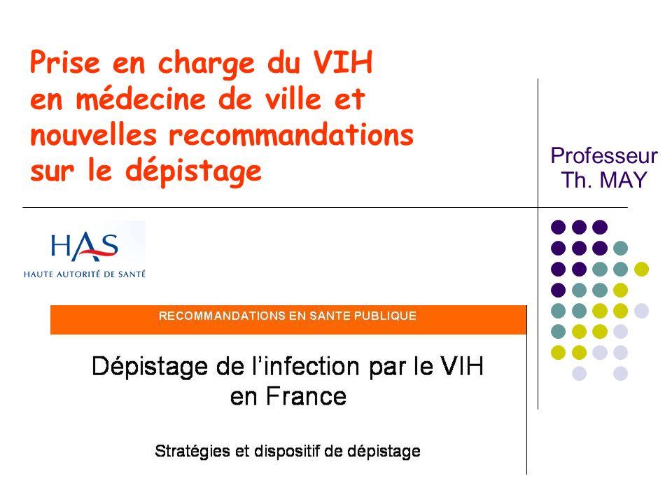 Prise en charge du VIH en médecine de ville et nouvelles recommandations sur le dépistage