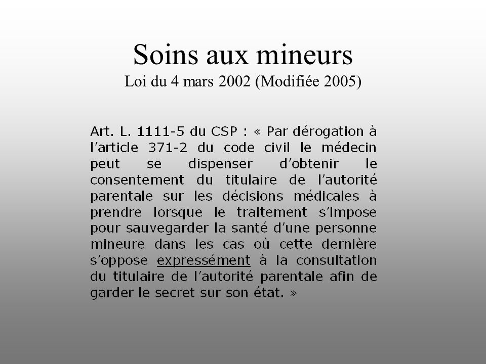 Soins aux mineurs Loi du 4 mars 2002 (Modifiée 2005)