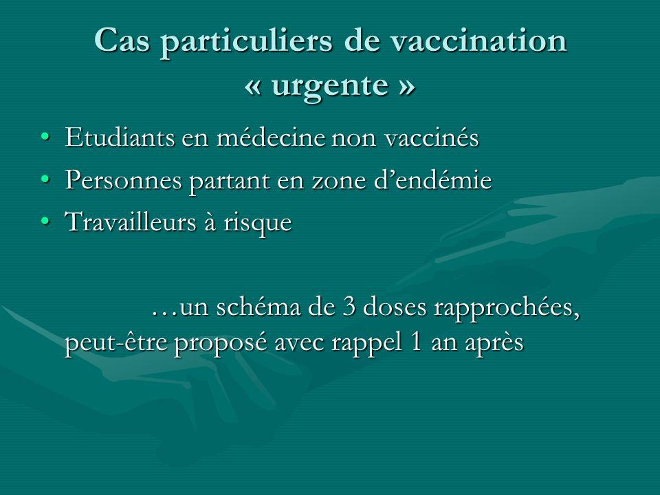 Cas particuliers de vaccination « urgente »