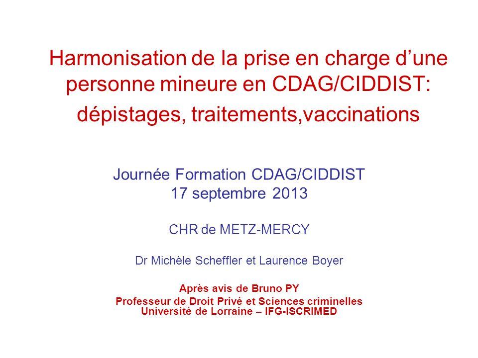 Harmonisation de la prise en charge d'une personne mineure en CDAG/CIDDIST: dépistages, traitements,vaccinations