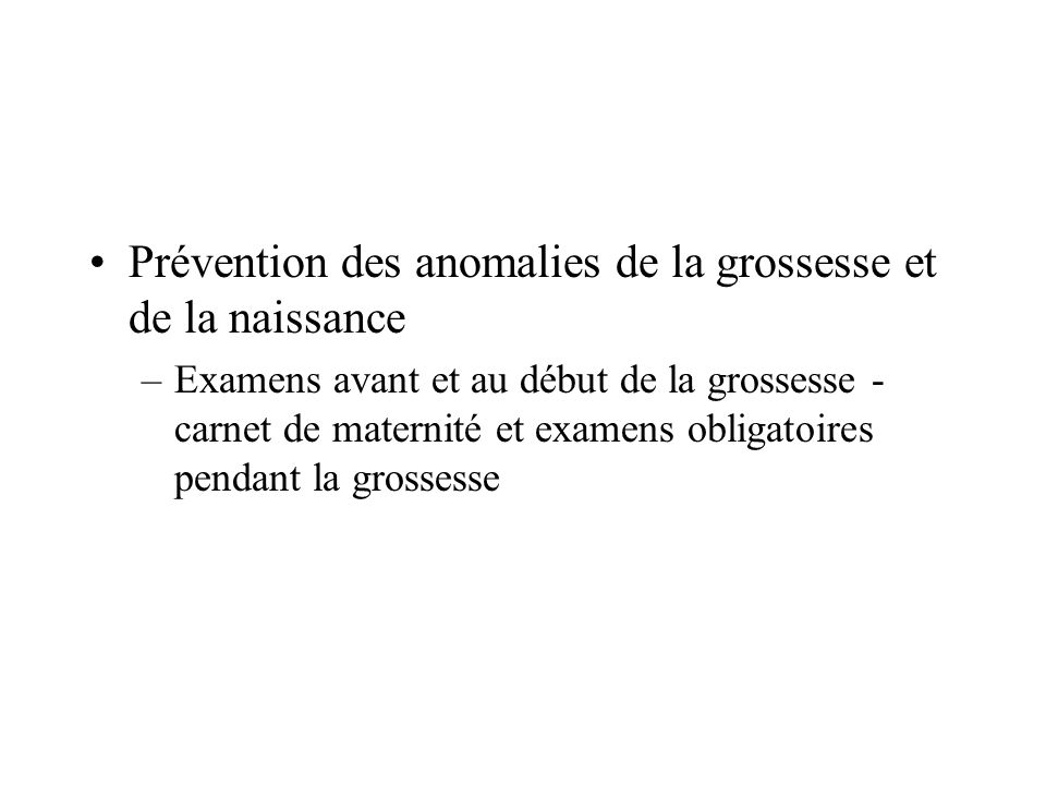 Prévention des anomalies de la grossesse et de la naissance