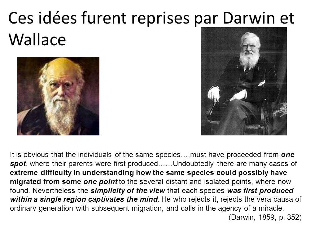 Ces idées furent reprises par Darwin et Wallace