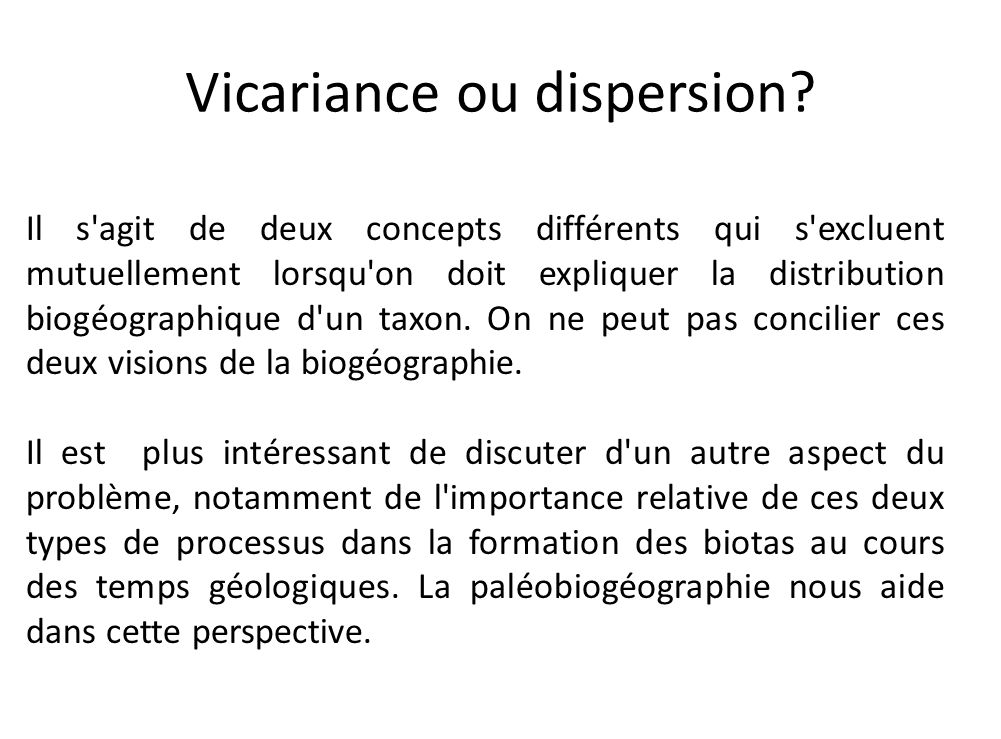 Vicariance ou dispersion