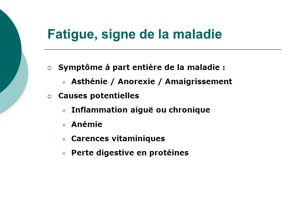 Fatigue, signe de la maladie