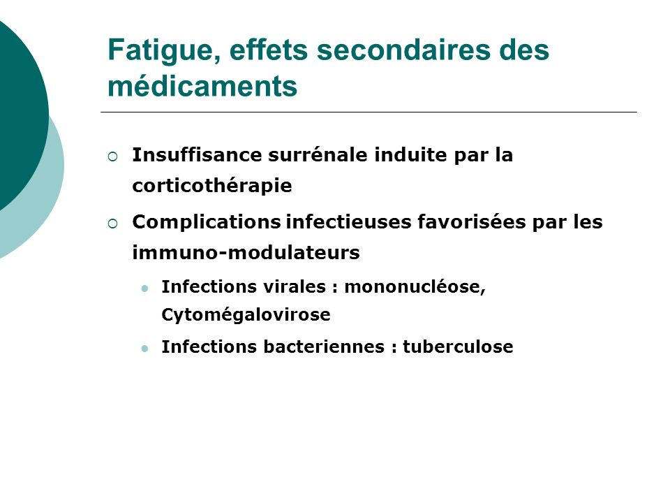 Fatigue, effets secondaires des médicaments