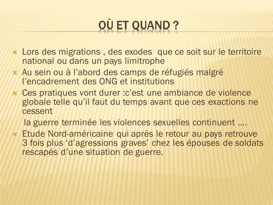 Où et quand Lors des migrations , des exodes que ce soit sur le territoire national ou dans un pays limitrophe.