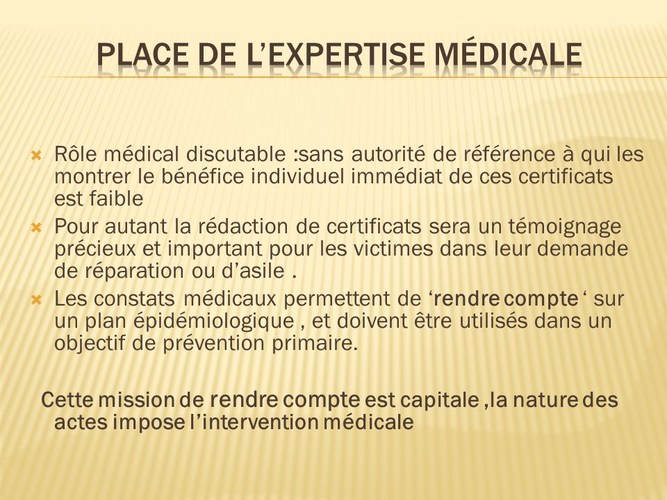 Place de l'expertise médicale