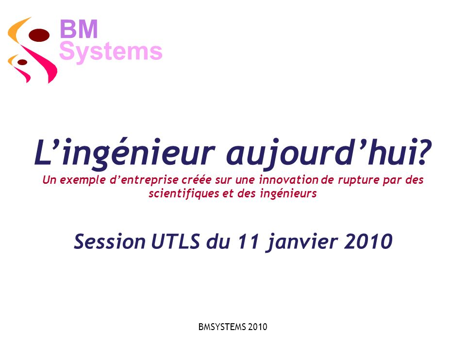 L'ingénieur aujourd'hui Session UTLS du 11 janvier 2010