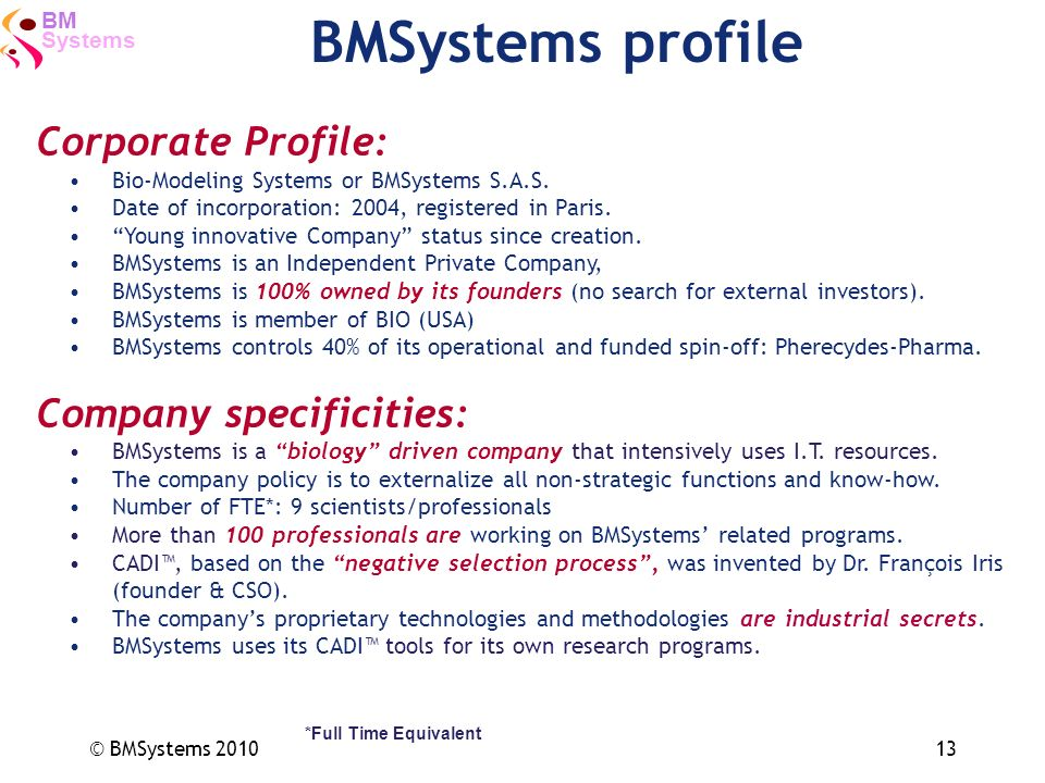 BMSystems profile Corporate Profile: Company specificities: