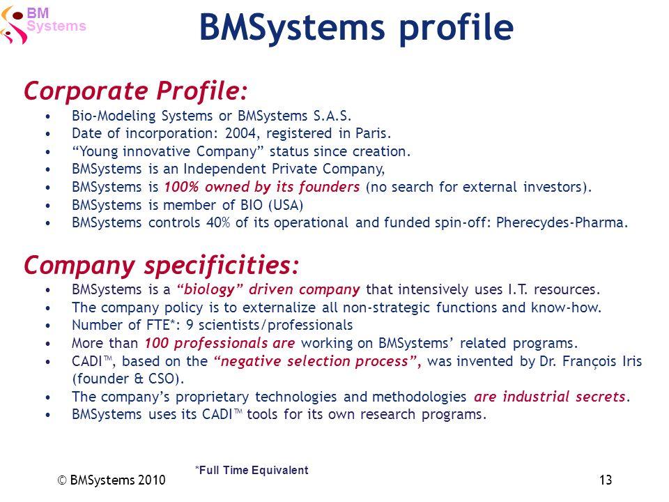 BMSystems profile Corporate Profile: Company specificities: