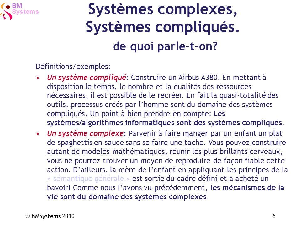 Systèmes complexes, Systèmes compliqués. de quoi parle-t-on