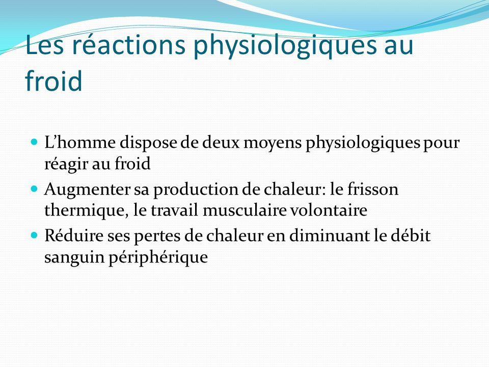 Les réactions physiologiques au froid