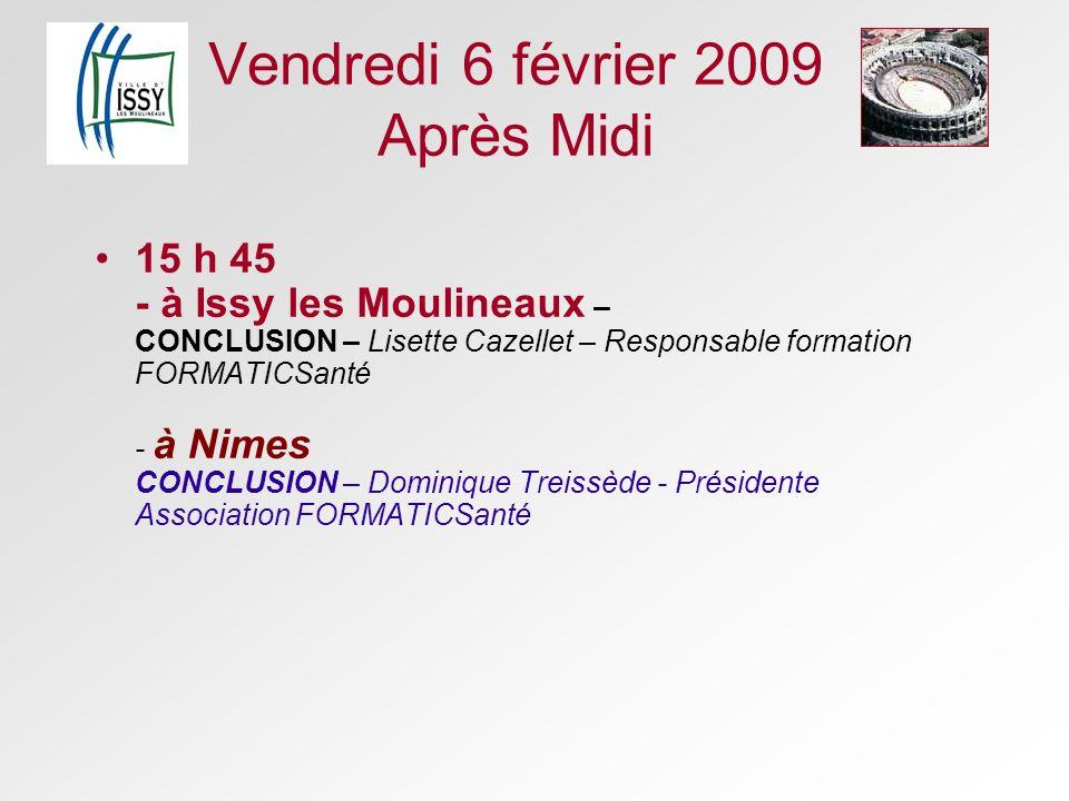 Vendredi 6 février 2009 Après Midi