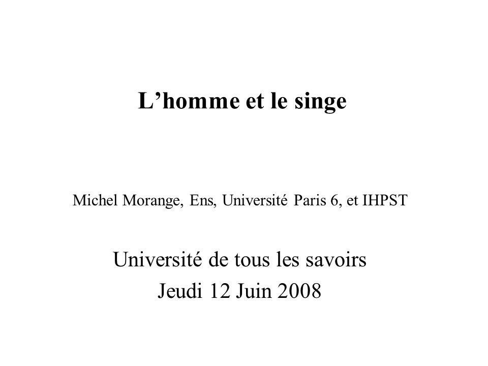 L'homme et le singe Université de tous les savoirs Jeudi 12 Juin 2008