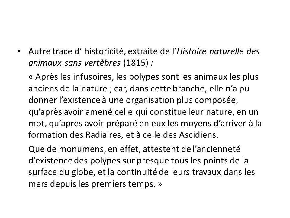 Autre trace d' historicité, extraite de l'Histoire naturelle des animaux sans vertèbres (1815) :