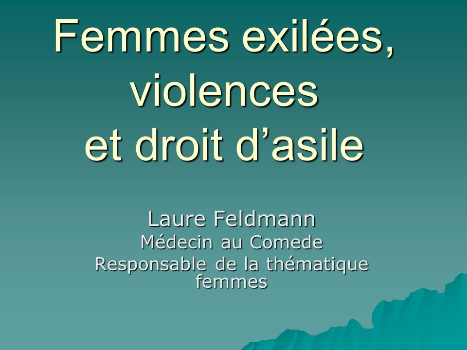 Femmes exilées, violences et droit d'asile