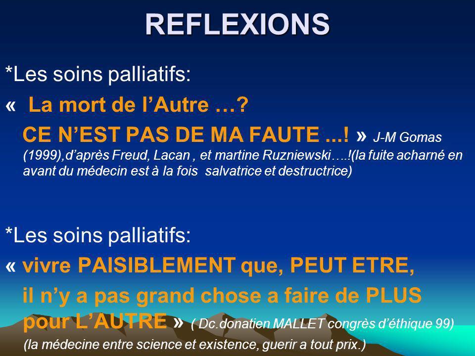 REFLEXIONS *Les soins palliatifs: « La mort de l'Autre …