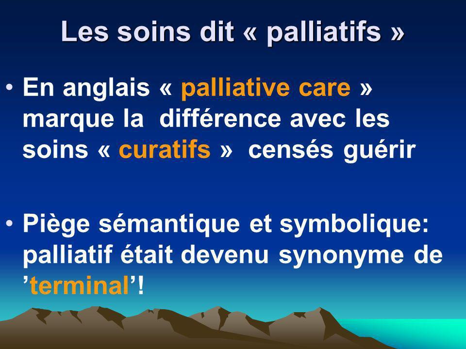 Les soins dit « palliatifs »