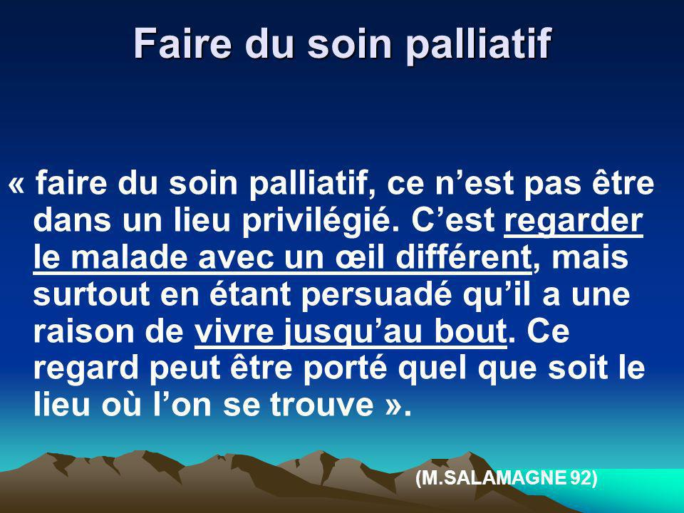 Faire du soin palliatif