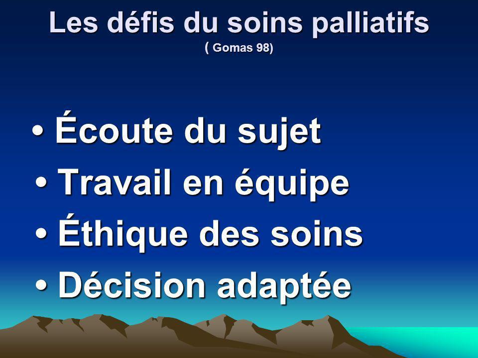 Les défis du soins palliatifs ( Gomas 98)