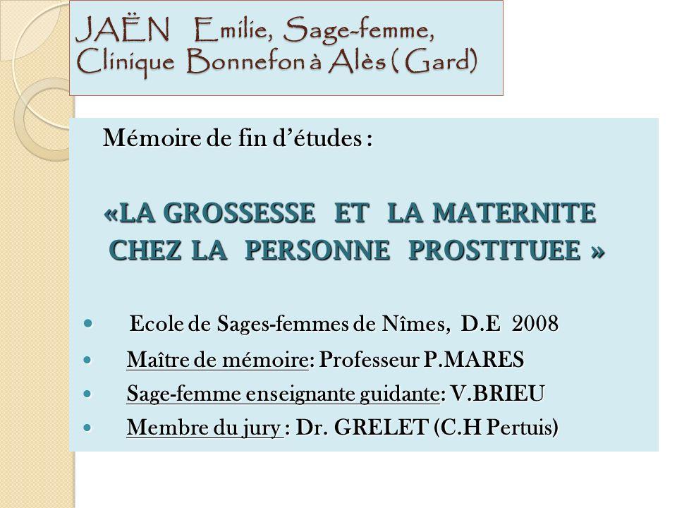 JAËN Emilie, Sage-femme, Clinique Bonnefon à Alès ( Gard)