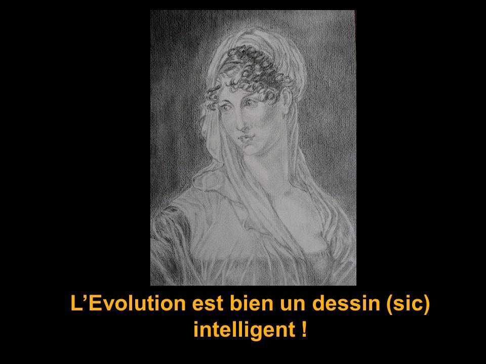 L'Evolution est bien un dessin (sic) intelligent !
