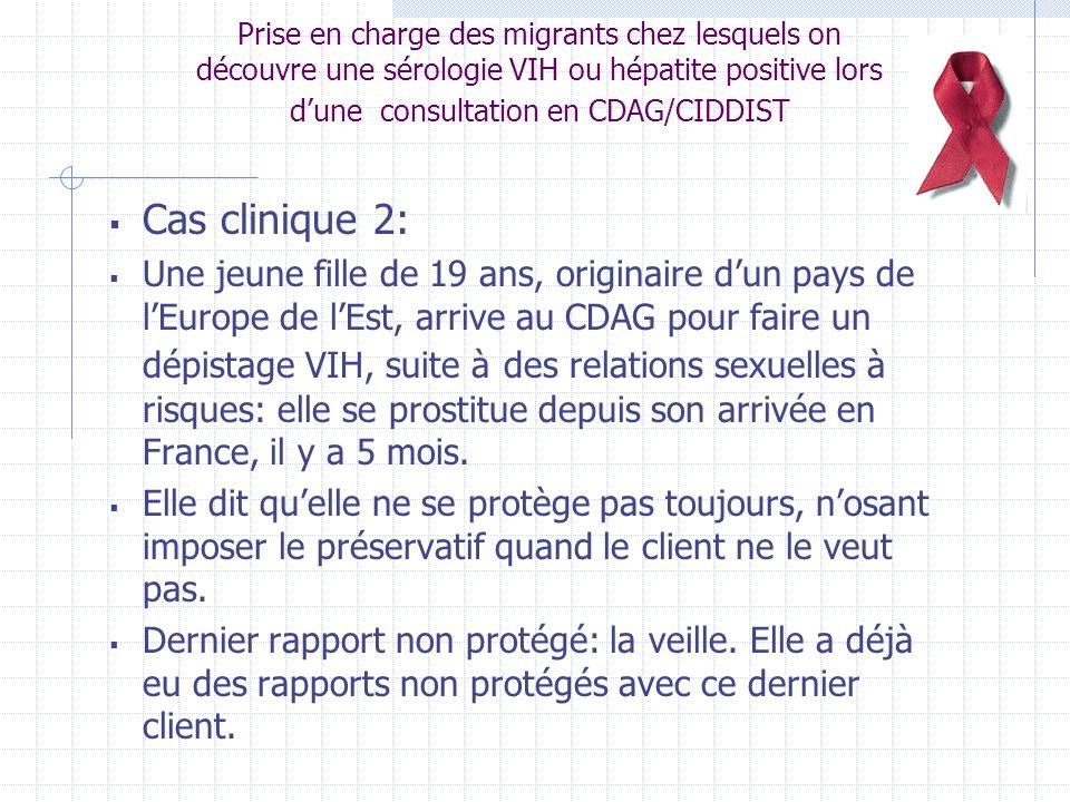 Prise en charge des migrants chez lesquels on découvre une sérologie VIH ou hépatite positive lors d'une consultation en CDAG/CIDDIST