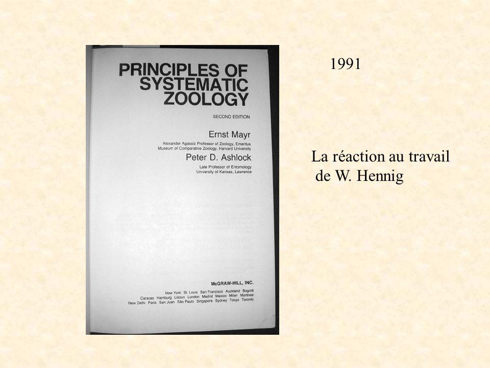 Mayr Ashlock 91 titre 1991 La réaction au travail de W. Hennig